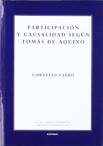 Participación y causalidad según Tomás de Aquino (Colección de pensamiento medieval y renacentista)