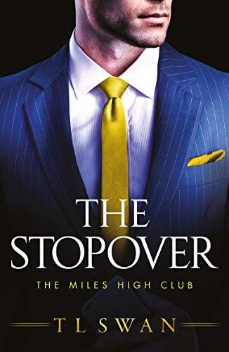 The Stopover (The Miles High Club) (English Edition)