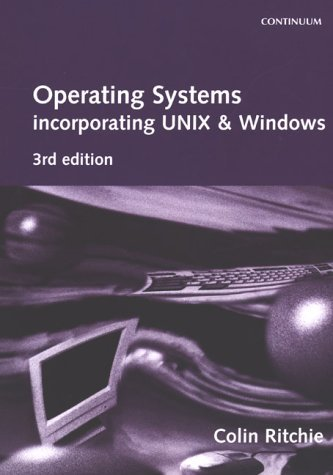 Operating Systems: Incorporating UNIX and Windows by C. Ritchie (2000-10-30) par C. Ritchie