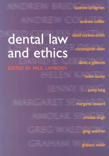 Dental Law and Ethics