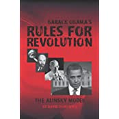 Barack Obama's Rules for Revolution: The Alinsky Model (English Edition)