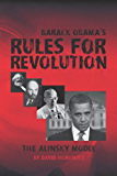 Barack Obama's Rules for Revolution: The Alinsky Model (English Edition)