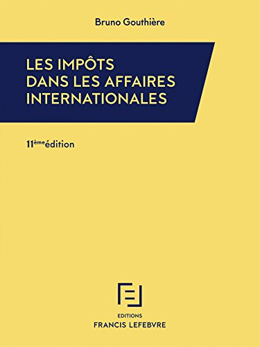 IMPOTS DANS LES AFFAIRES INTERNATIONALES