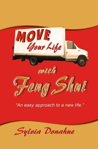 Move Your Life with Feng Shui by Sylvia Donahue (2009) Paperback