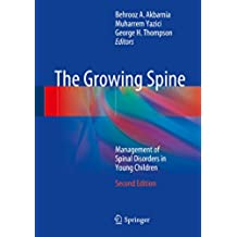The Growing Spine: Management of Spinal Disorders in Young Children (English Edition)