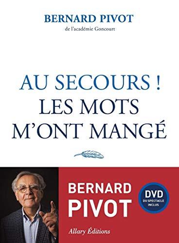 Au secours ! Les mots m'ont mangé + DVD par Bernard Pivot