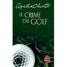 Le crime du golf (Ldp Christie)