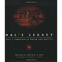 Hal's Legacy: 2001's Computer as Dream and Reality