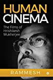#10: Human Cinema : The Films of Hrishikesh Mukherjee