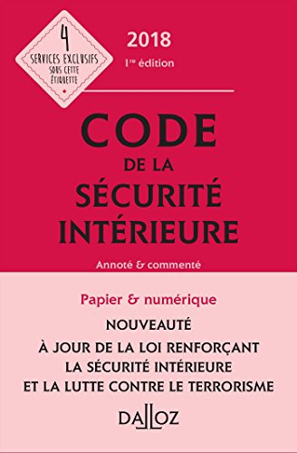 Code de la sécurité intérieure 2018 - Nouveauté par Collectif