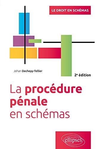 La procédure pénale en schémas - 2e édition
