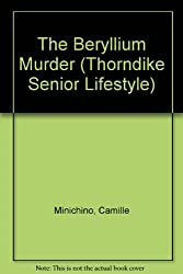 The Beryllium Murder (Thorndike Senior Lifestyle)