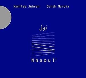 Jubran Kamilya/Murcia Sarah/ Nhaoul'