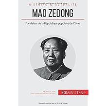 Mao Zedong: Fondateur de la République populaire de Chine
