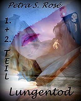 Lungentod 1. und 2. Teil: ein erotischer Syltkrimi