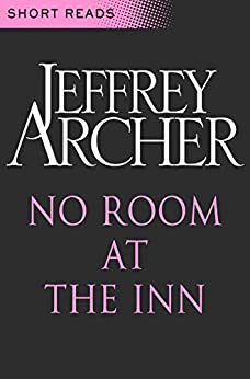 No Room at the Inn (Short Reads) by [Archer, Jeffrey]