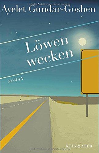 Buchseite und Rezensionen zu 'Löwen wecken' von Ayelet Gundar-Goshen
