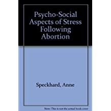 Psycho-Social Aspects of Stress Following Abortion