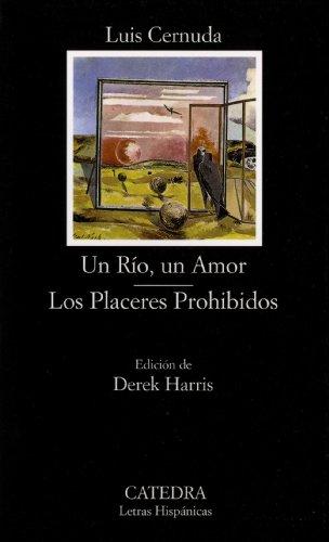 Rio, Un Amor: Los Placeres Prohibidos: 473 (Letras Hispanicas / Hispanic Writings)