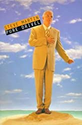 Pure Drivel by Steve Martin (1999-02-25)