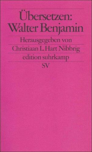 Übersetzen: Walter Benjamin (edition suhrkamp)