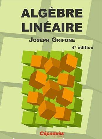 Algbre linaire de Joseph Grifone (2011) Broch