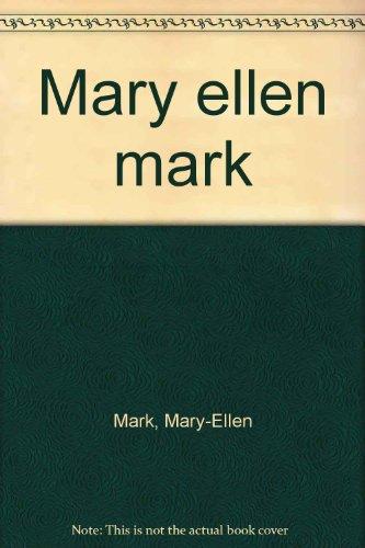 "<a href=""/node/3708"">Mary Ellen Mark, 1963-1999</a>"