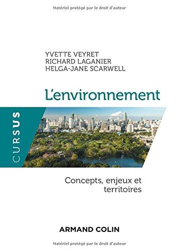 L'environnement - Concepts, enjeux et territoires