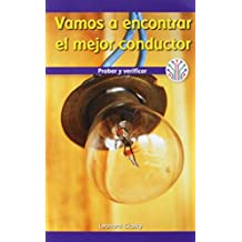 Vamos a encontrar el mejor conductor: Probar y verificar (Finding the Best Conductor: Testing and Checking): Probar Y Verificar/ Testing and Checking ... Real/ Computer Science for the Real World)