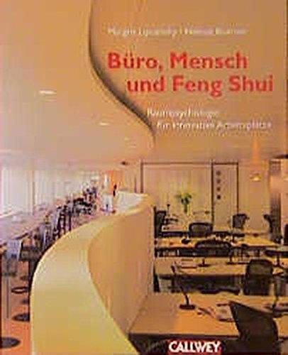 Büro, Mensch und Feng Shui: Raumpsychologie für innovative Arbeitsplätze
