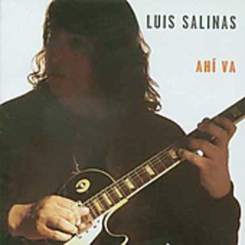 Ahi Va by Luis Salinas (2003-12-30)