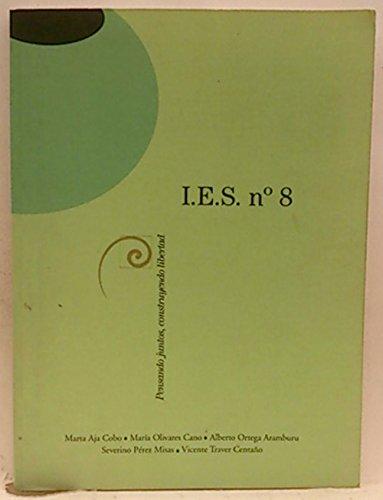 Bajo sospecha: I.E.S. nº 8
