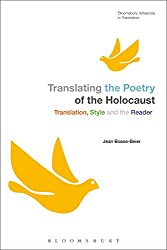 Translating the Poetry of the Holocaust: Translation, Style and the Reader