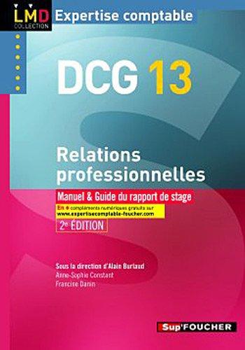 DCG 13 Relations professionnelles 2e édition