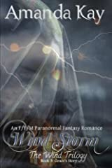 Wind Storm: An F/F/M Paranormal Fantasy Romance: Volume 3 (The Wind Trilogy: Grace's Story) Paperback