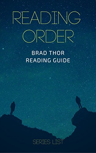 READING ORDER: BRAD THOR (SCOT HARVATH SERIES): SERIES LIST: CODE OF CONDUCT, ACTS OF WAR, HIDDEN ORDER, FREE FALL, BLACK LIST, FULL BLACK & MANY MORE! (English Edition)