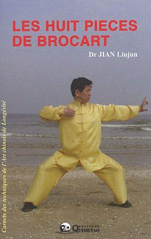 Les huit pièces de Brocart par Dr Liujun Jian
