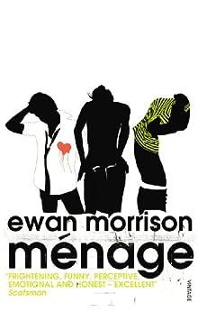 Ménage by [Morrison, Ewan]