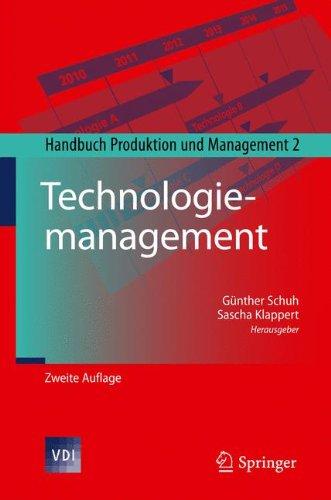 Technologiemanagement: Handbuch Produktion und Management 2 (VDI-Buch)
