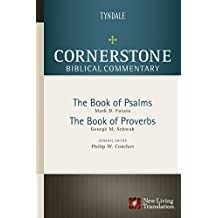 Psalms, Proverbs (Cornerstone Biblical Commentary Book 7)