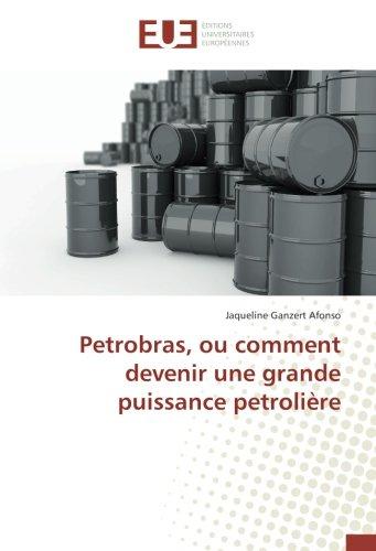 petrobras-ou-comment-devenir-une-grande-puissance-petrolire-omnuniveurop
