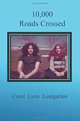 10,000 Roads Crossed