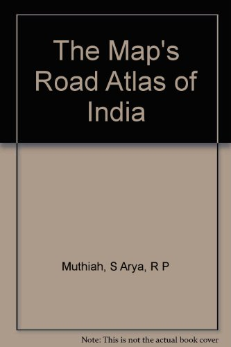 The Map's Road Atlas of India