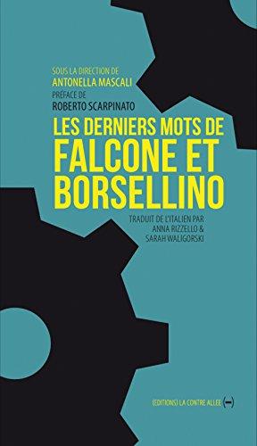 Les derniers mots de Falcone et Borsellino par Giovanni Falcone
