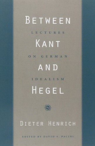 Between Kant and Hegel: Lectures on German Idealism por Dieter Henrich