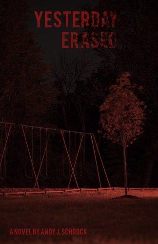 Yesterday Erased (English Edition) por Andy Schrock