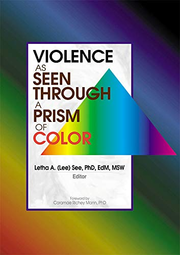 Violence as Seen Through a Prism of Color (English Edition)