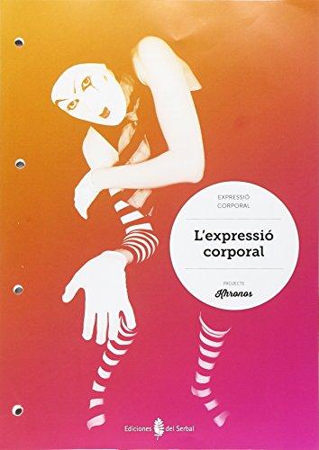 L'expressió corporal - 9788476288030 por Jesús Ariño Laviña