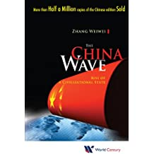 The China Wave:Rise of a Civilizational State