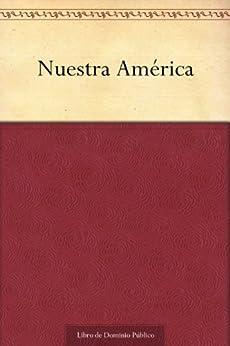 Nuestra América (Spanish Edition) par [Martí, José]